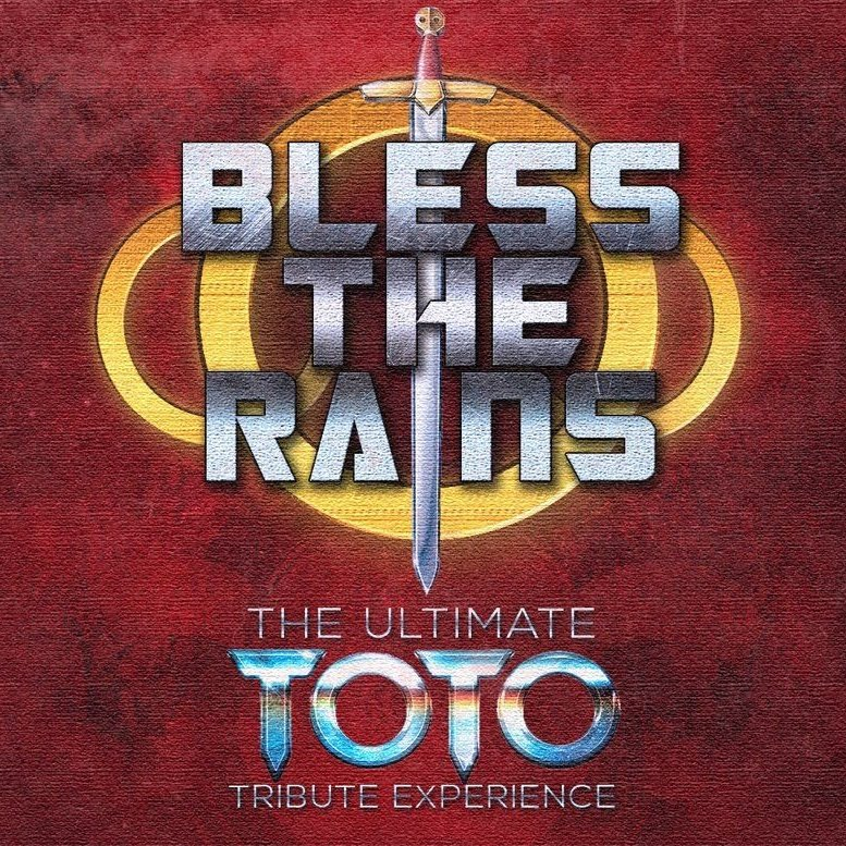 Bless The Rains - Toto Tribute Band