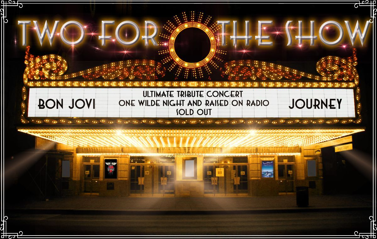 Two For The Show - Bon Jovi and Journey Tribute